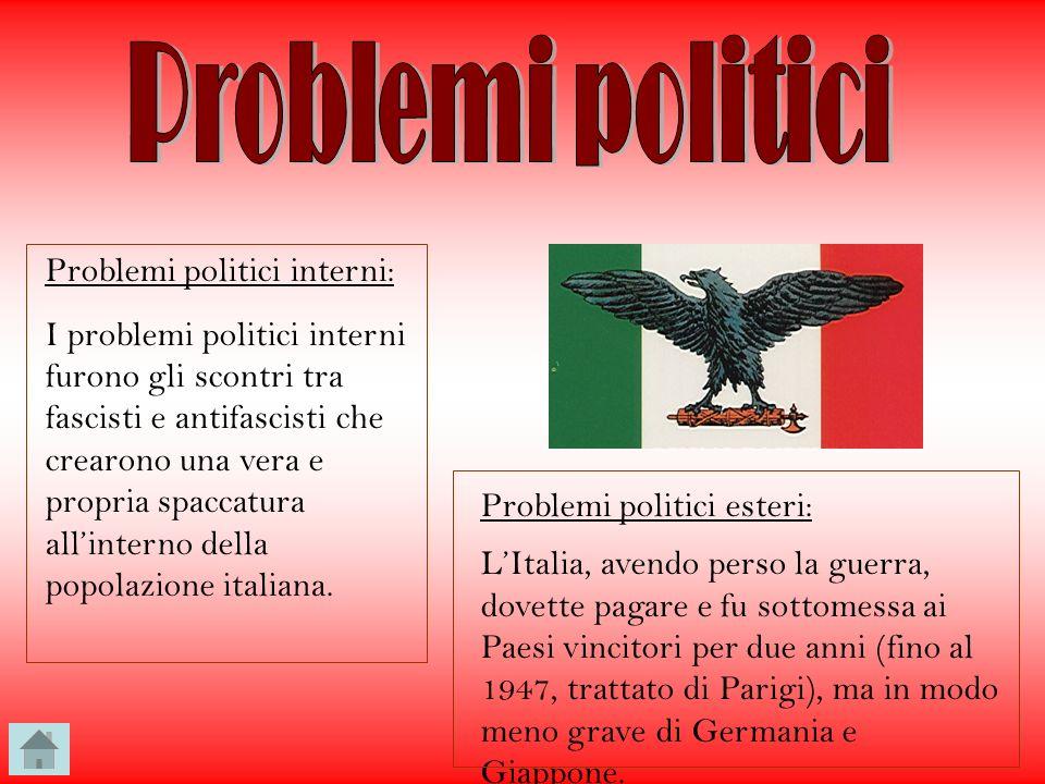 Problemi politici Problemi politici interni: