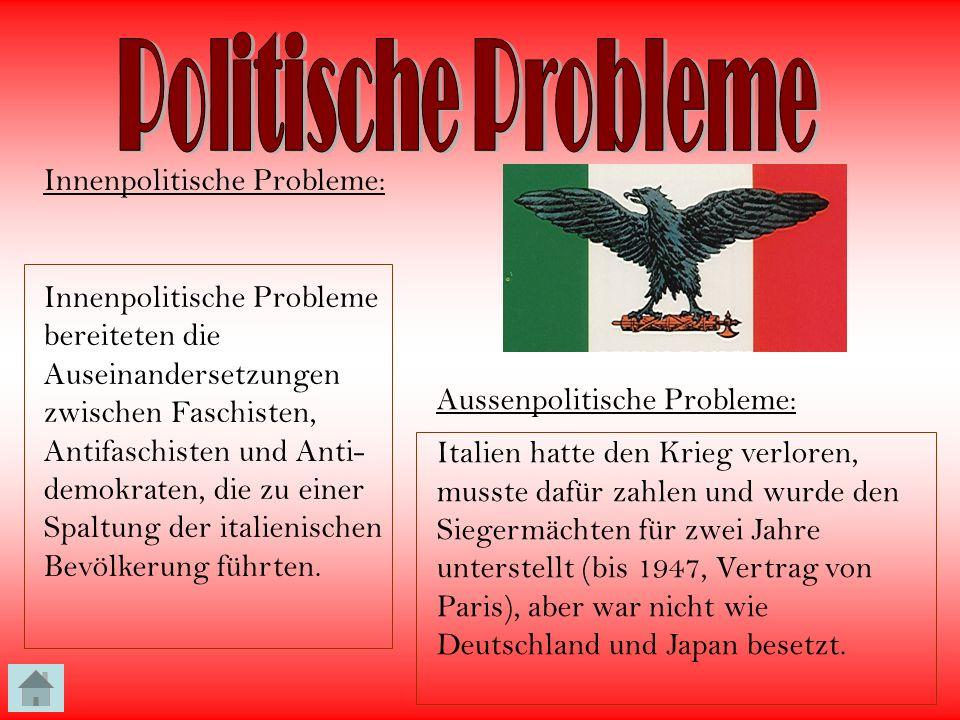 Politische Probleme Innenpolitische Probleme: