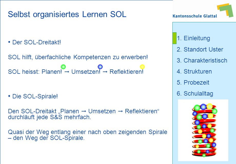 Selbst organisiertes Lernen SOL