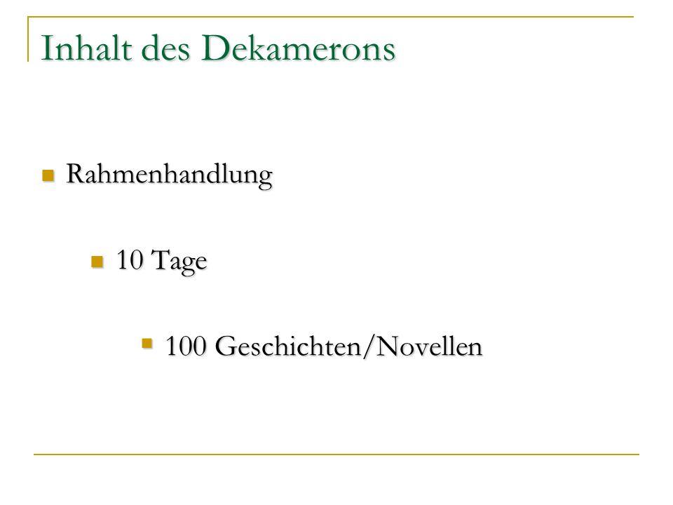 Inhalt des Dekamerons Rahmenhandlung 10 Tage 100 Geschichten/Novellen