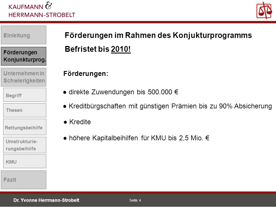 Förderungen im Rahmen des Konjukturprogramms Befristet bis 2010!