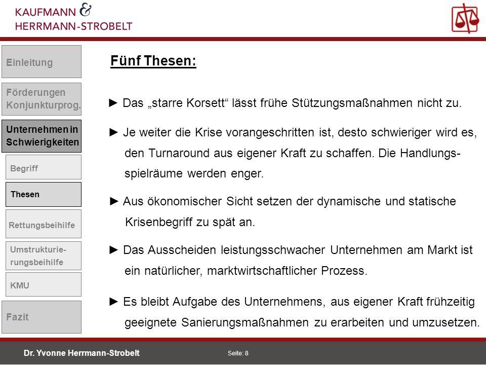 """Einleitung Fünf Thesen: Förderungen. Konjunkturprog. ► Das """"starre Korsett lässt frühe Stützungsmaßnahmen nicht zu."""