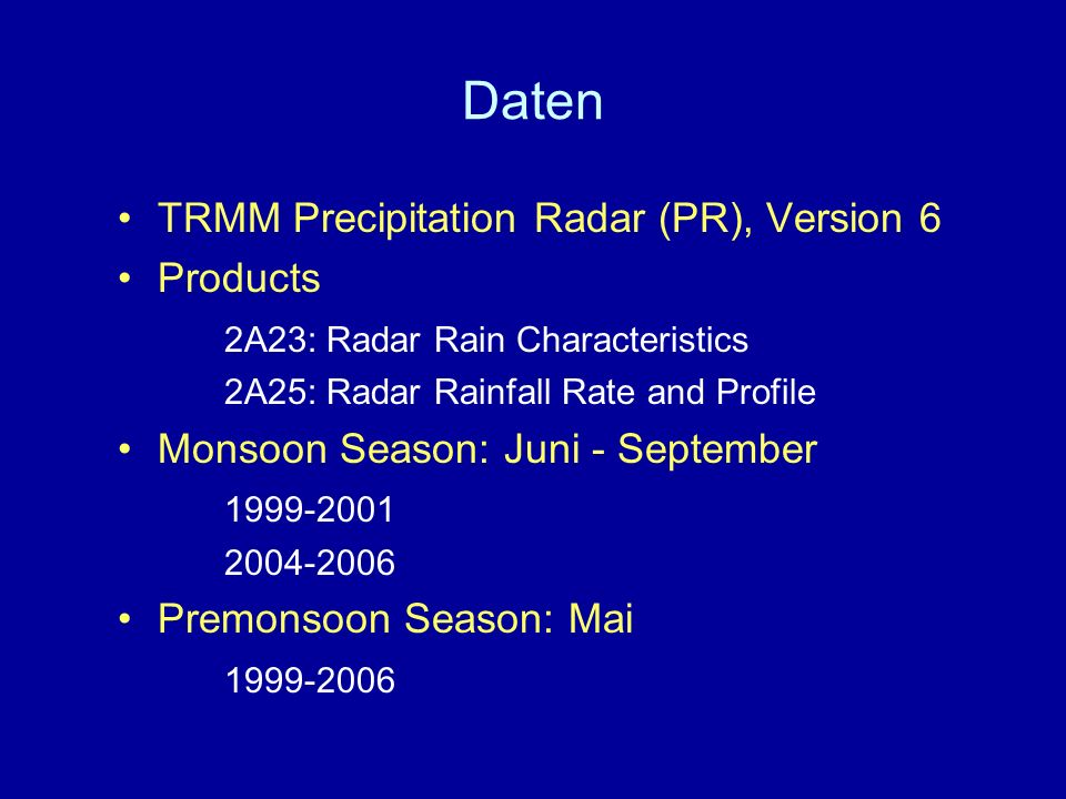 Daten TRMM Precipitation Radar (PR), Version 6 Products