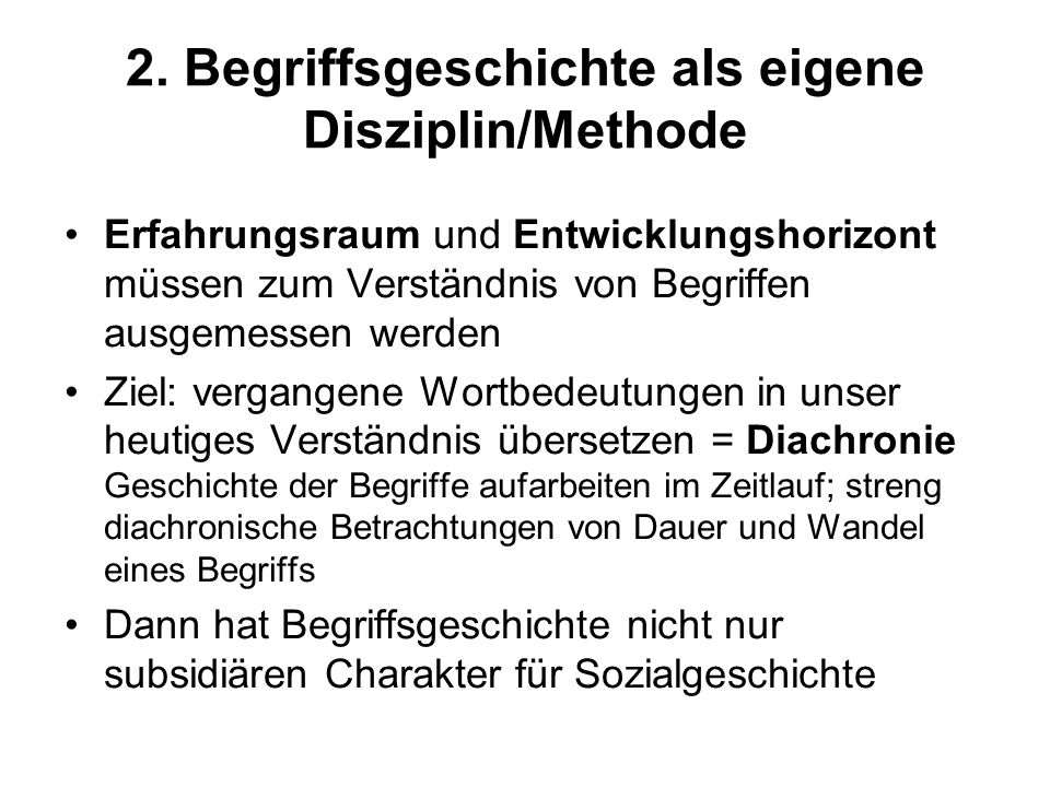 2. Begriffsgeschichte als eigene Disziplin/Methode