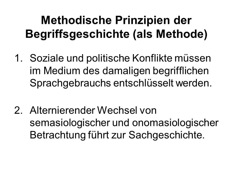 Methodische Prinzipien der Begriffsgeschichte (als Methode)