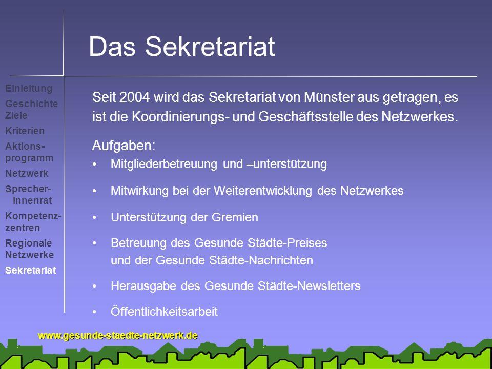 Das Sekretariat Einleitung. Seit 2004 wird das Sekretariat von Münster aus getragen, es.