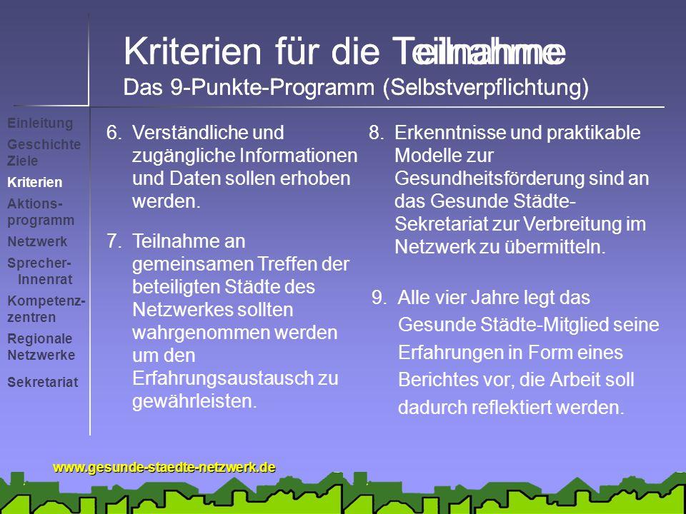 Kriterien für die Teilnahme Das 9-Punkte-Programm (Selbstverpflichtung)
