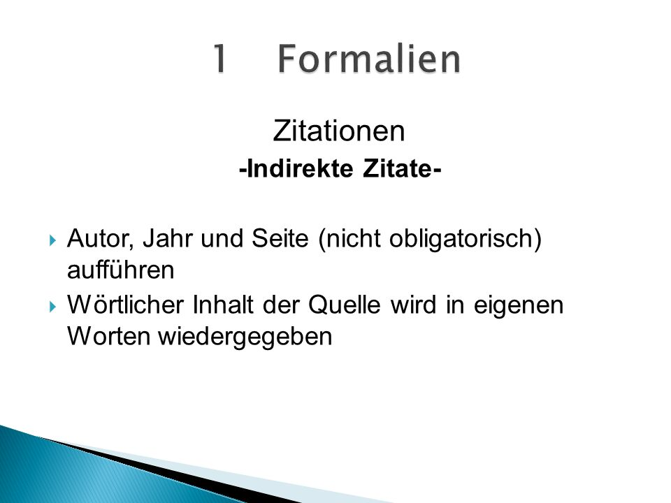 1 Formalien Zitationen -Indirekte Zitate-