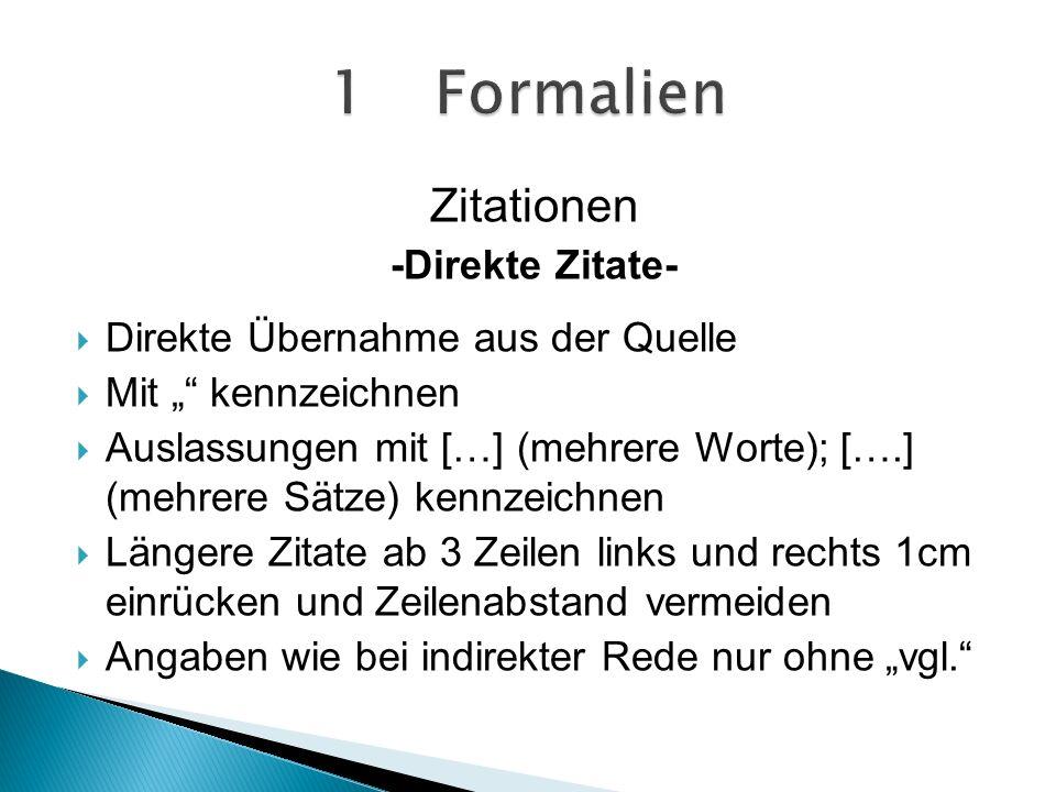 1 Formalien Zitationen -Direkte Zitate-