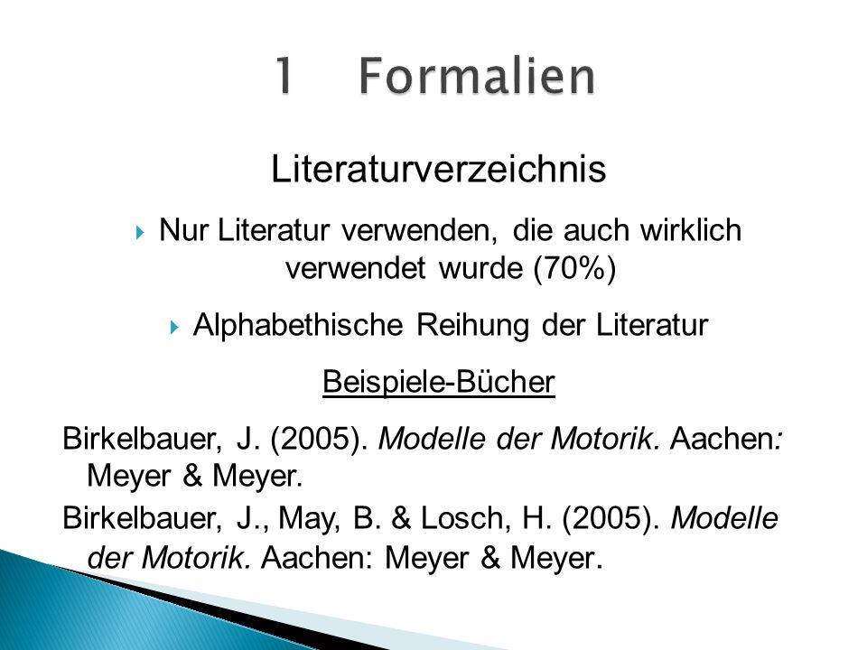 1 Formalien Literaturverzeichnis