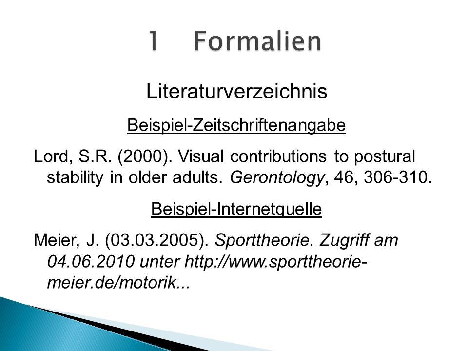 1 Formalien Literaturverzeichnis Beispiel-Zeitschriftenangabe