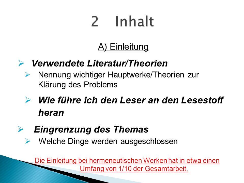 2 Inhalt Verwendete Literatur/Theorien