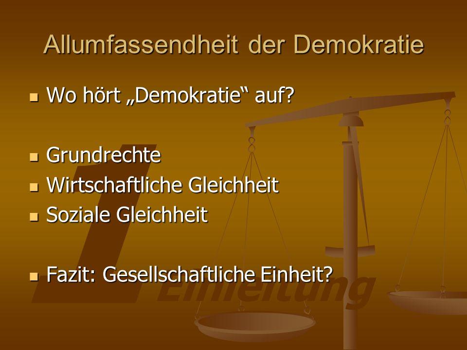 Allumfassendheit der Demokratie