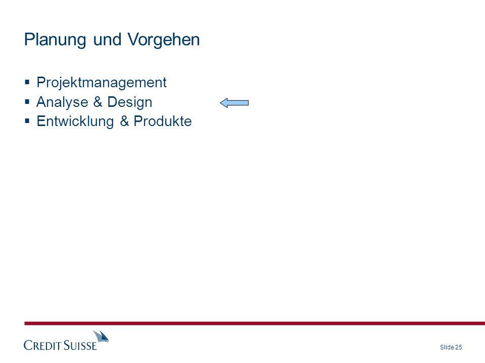 Planung und Vorgehen Projektmanagement Analyse & Design