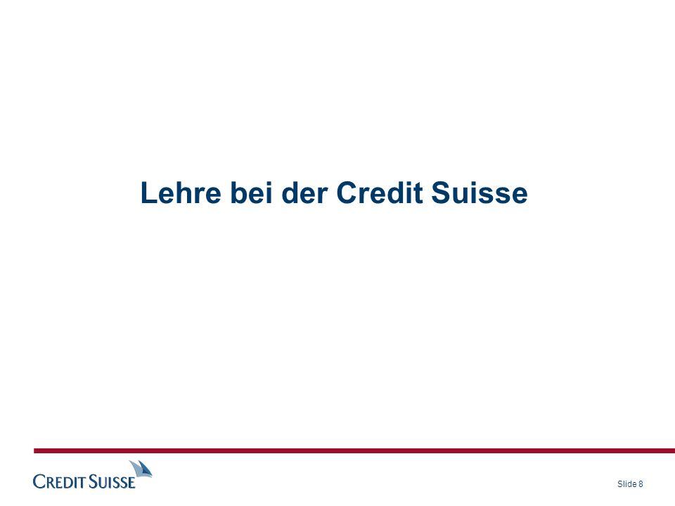 Lehre bei der Credit Suisse