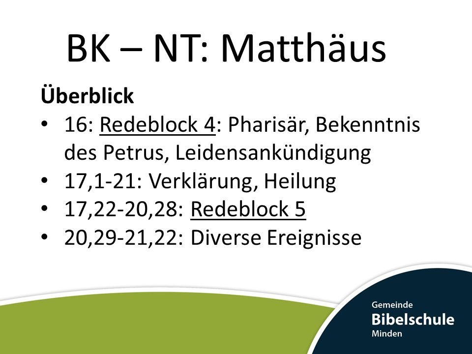 BK – NT: Matthäus Überblick