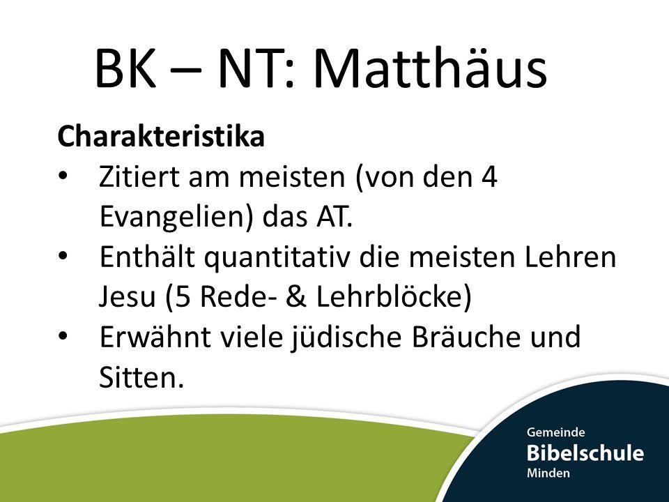 BK – NT: Matthäus Charakteristika