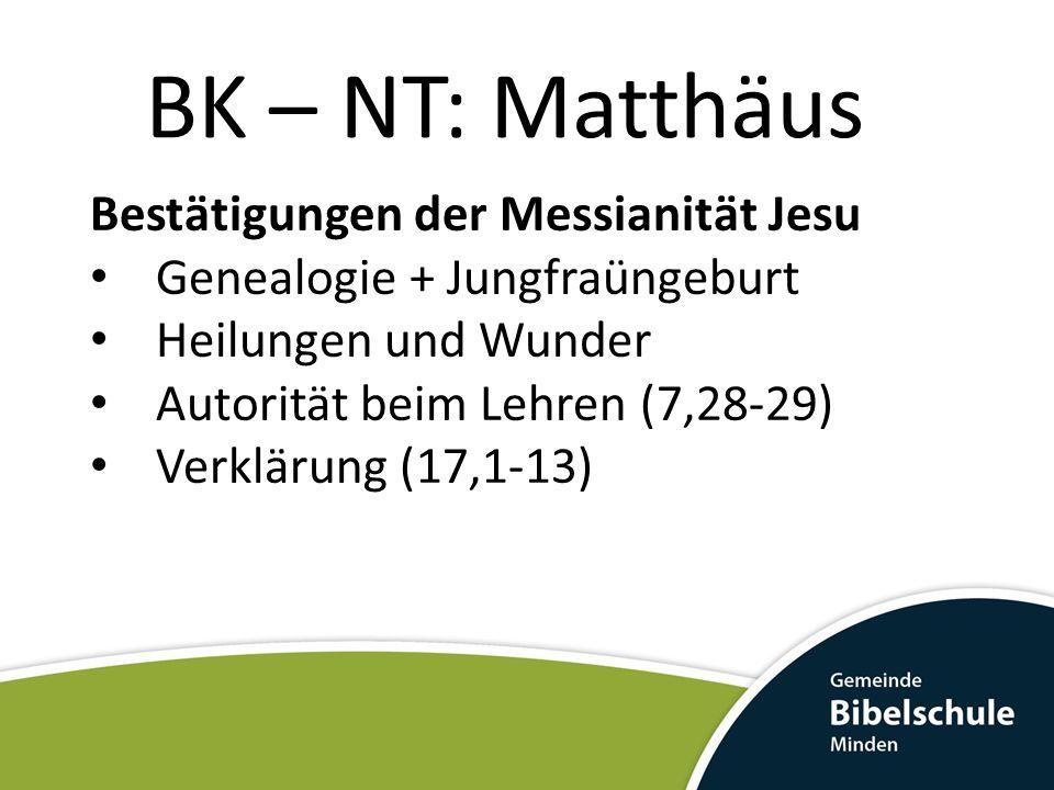 BK – NT: Matthäus Bestätigungen der Messianität Jesu