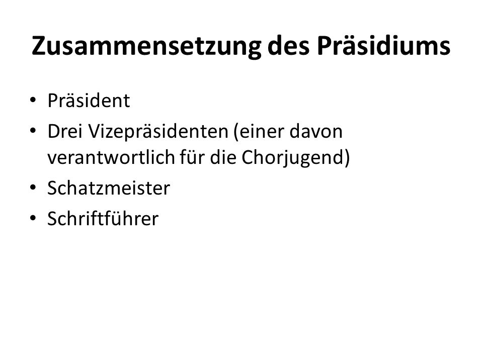 Zusammensetzung des Präsidiums