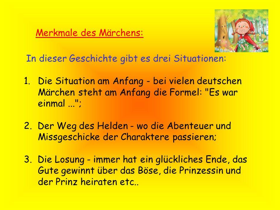 Merkmale des Märchens: