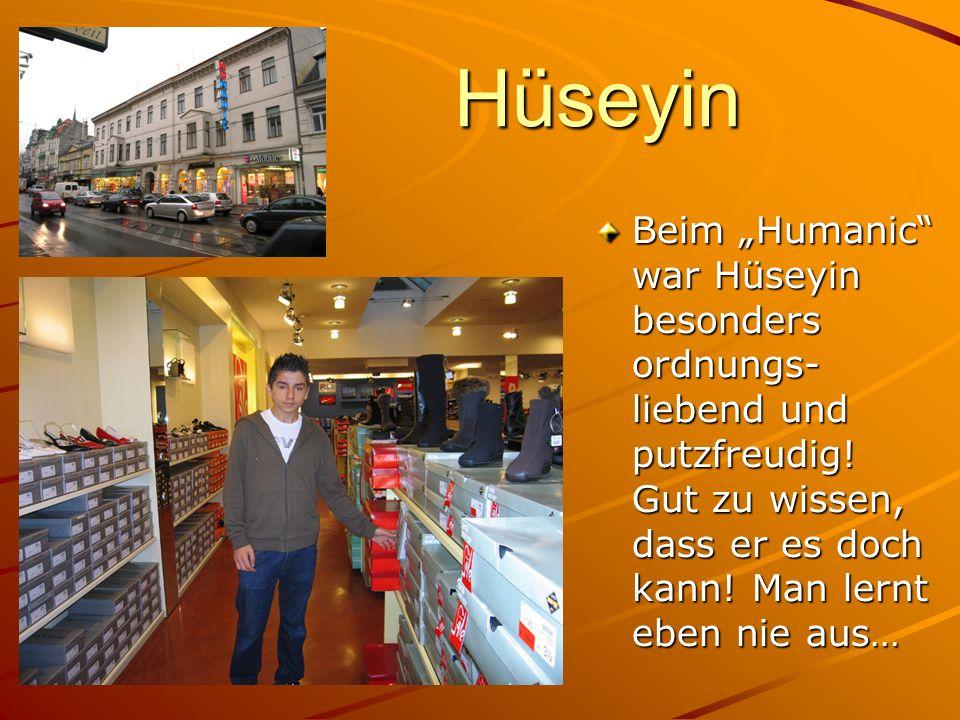 """Hüseyin Beim """"Humanic war Hüseyin besonders ordnungs-liebend und putzfreudig."""