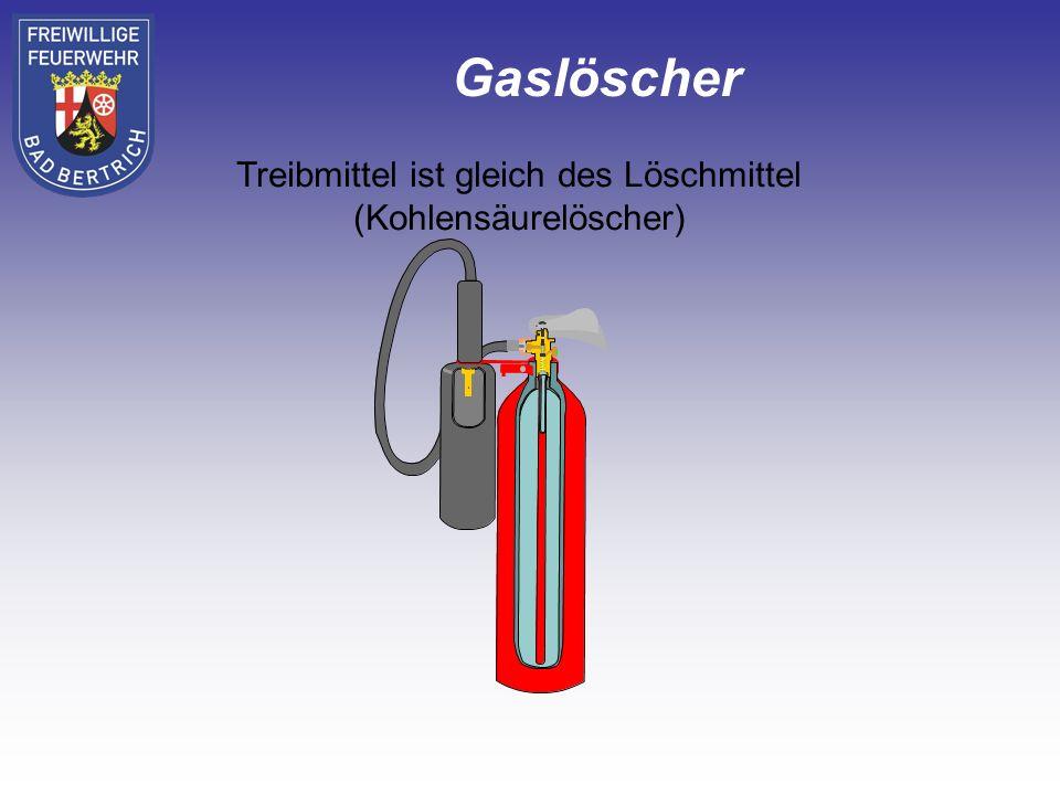 Treibmittel ist gleich des Löschmittel (Kohlensäurelöscher)
