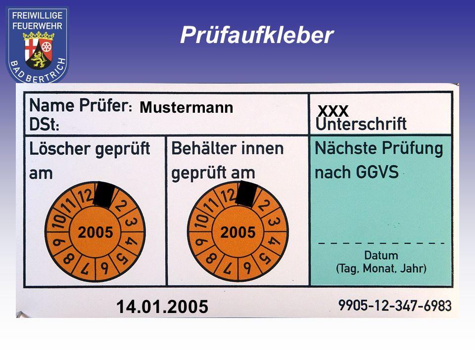 Prüfaufkleber Mustermann XXX 2005 X 2005 X 14.01.2005
