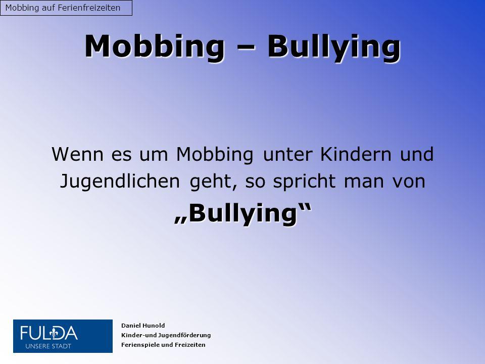 """Mobbing – Bullying """"Bullying Wenn es um Mobbing unter Kindern und"""
