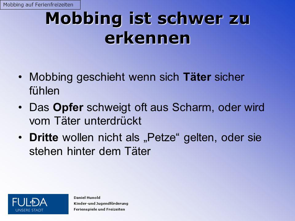 Mobbing ist schwer zu erkennen