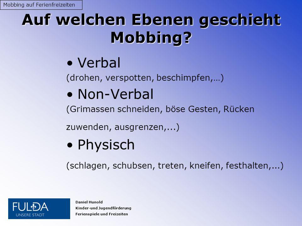 Auf welchen Ebenen geschieht Mobbing