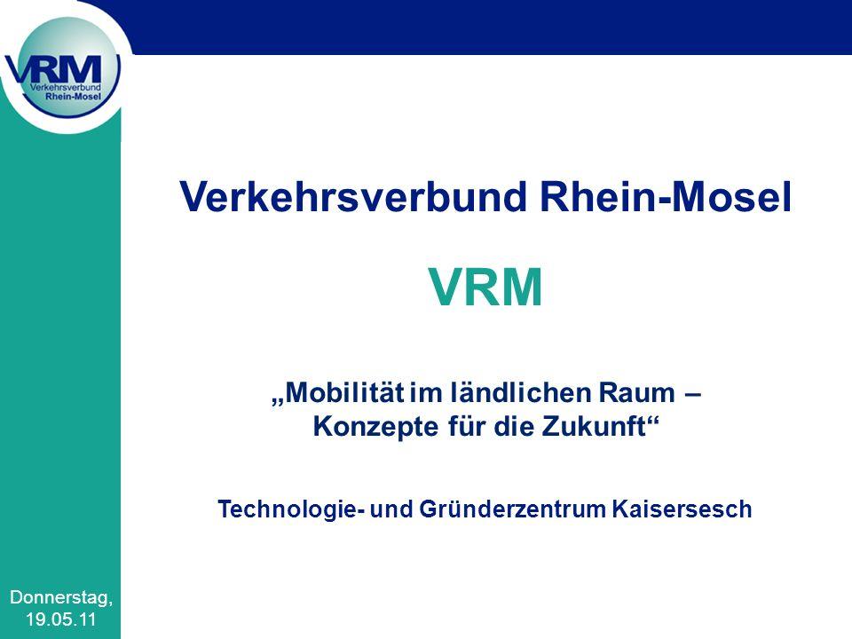 """VRM Verkehrsverbund Rhein-Mosel """"Mobilität im ländlichen Raum –"""