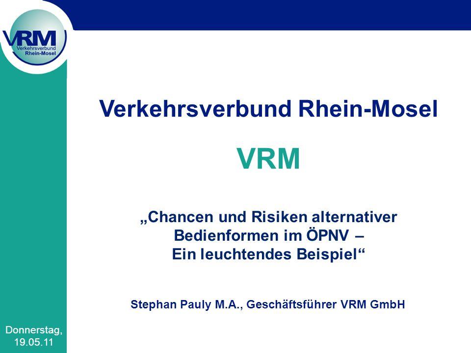 """VRM Verkehrsverbund Rhein-Mosel """"Chancen und Risiken alternativer"""