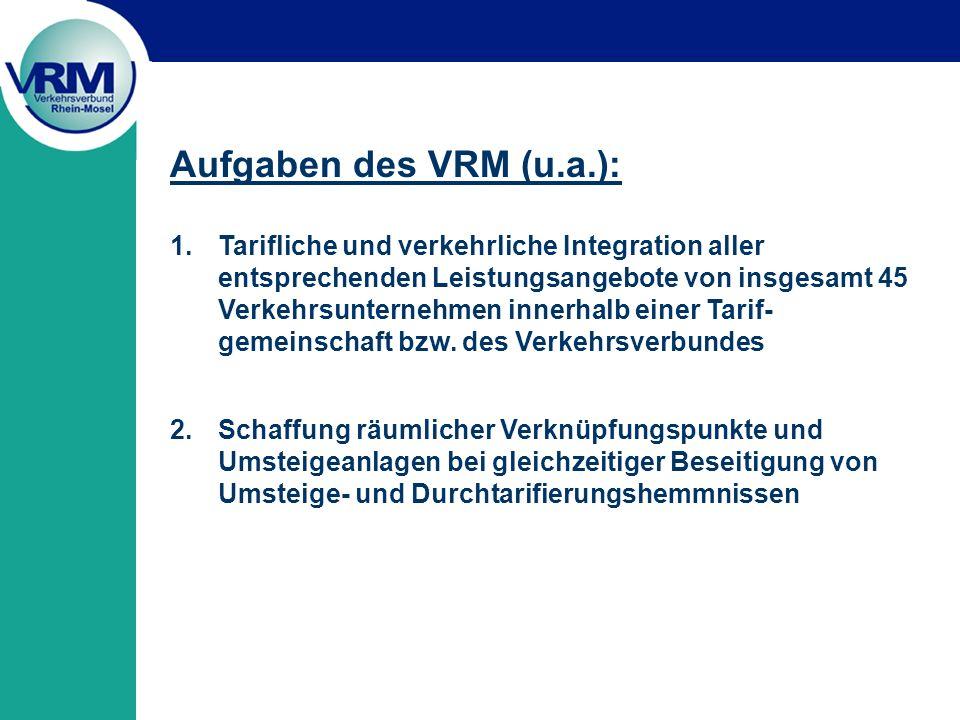 Aufgaben des VRM (u.a.):