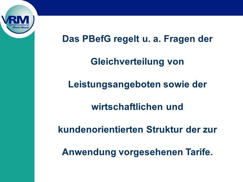 Das PBefG regelt u. a. Fragen der Gleichverteilung von