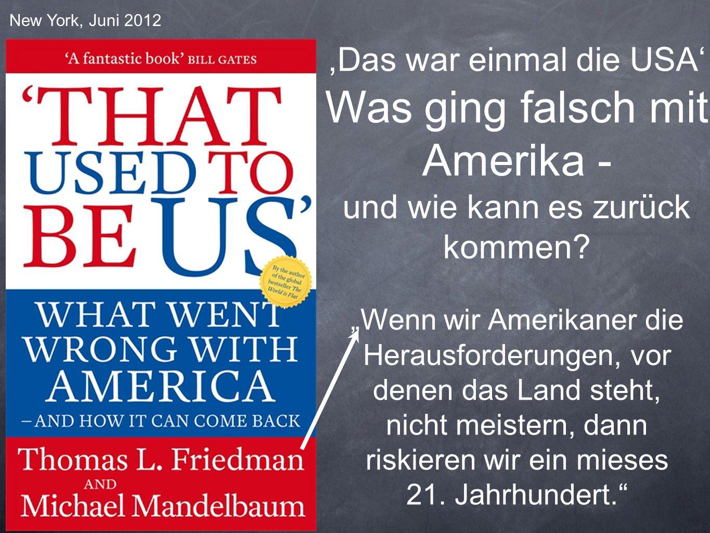 Was ging falsch mit Amerika -
