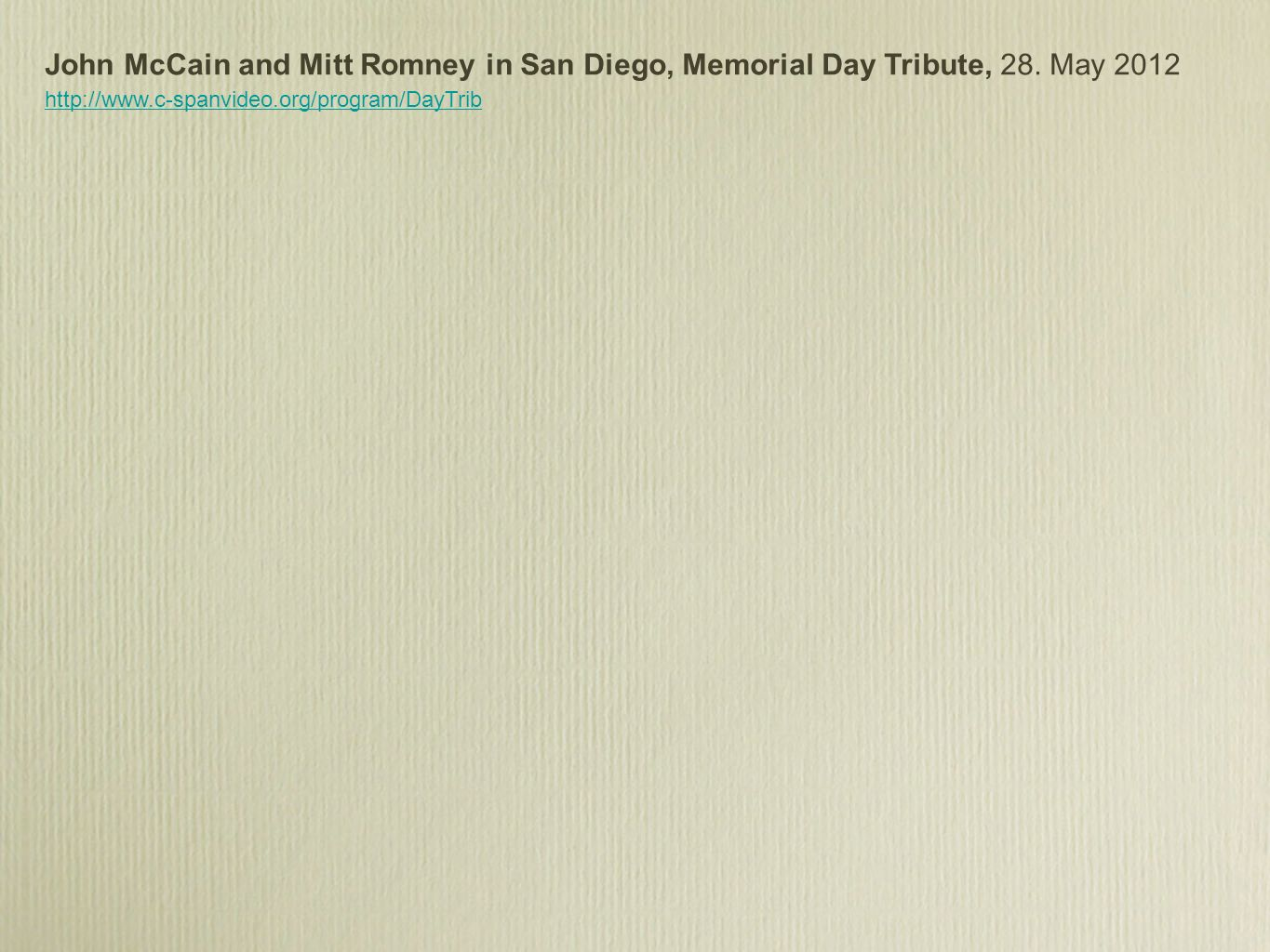 John McCain and Mitt Romney in San Diego, Memorial Day Tribute, 28