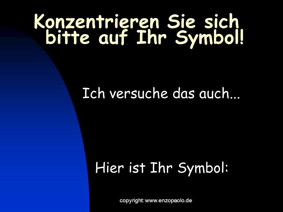 Konzentrieren Sie sich bitte auf Ihr Symbol!