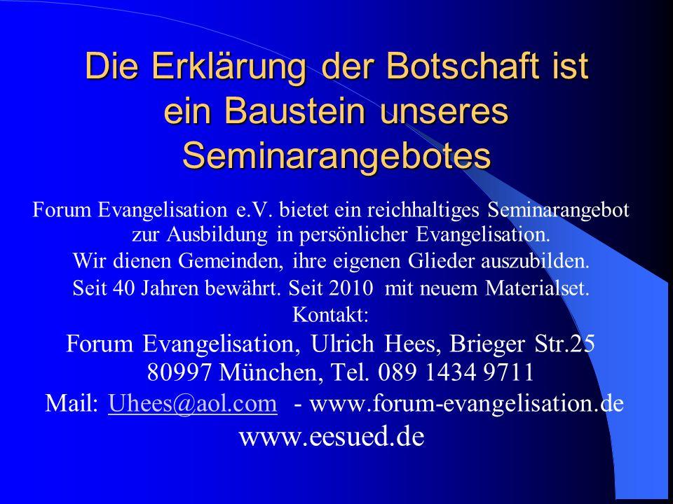 Die Erklärung der Botschaft ist ein Baustein unseres Seminarangebotes