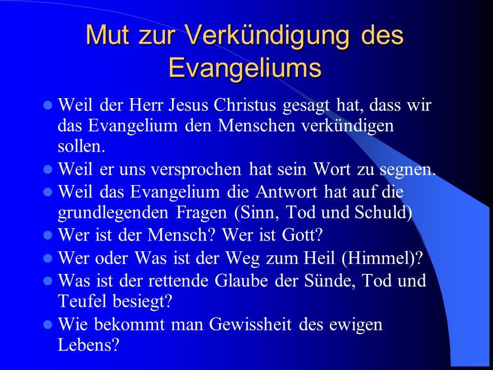 Mut zur Verkündigung des Evangeliums