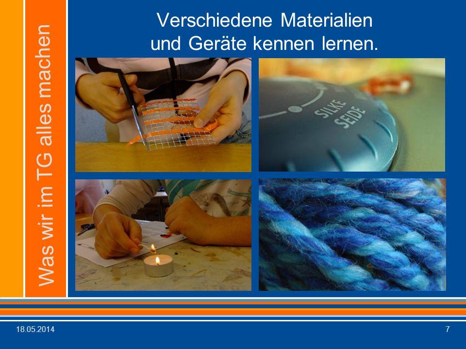 Verschiedene Materialien und Geräte kennen lernen.