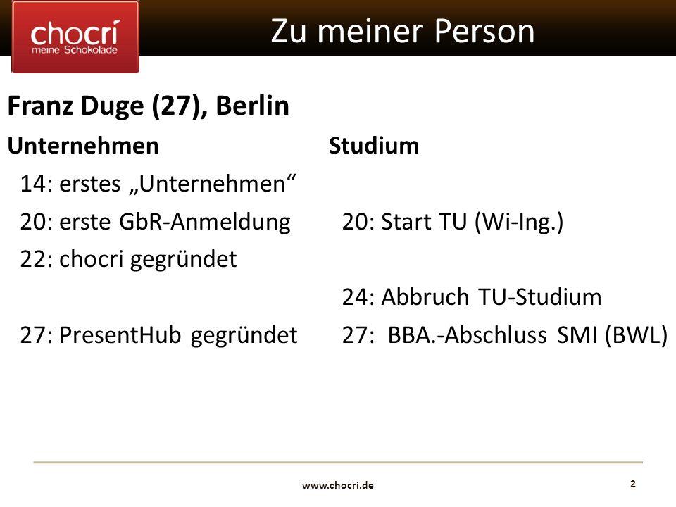 Zu meiner Person Franz Duge (27), Berlin Unternehmen