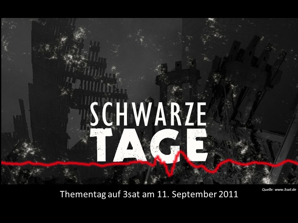 Thementag auf 3sat am 11. September 2011