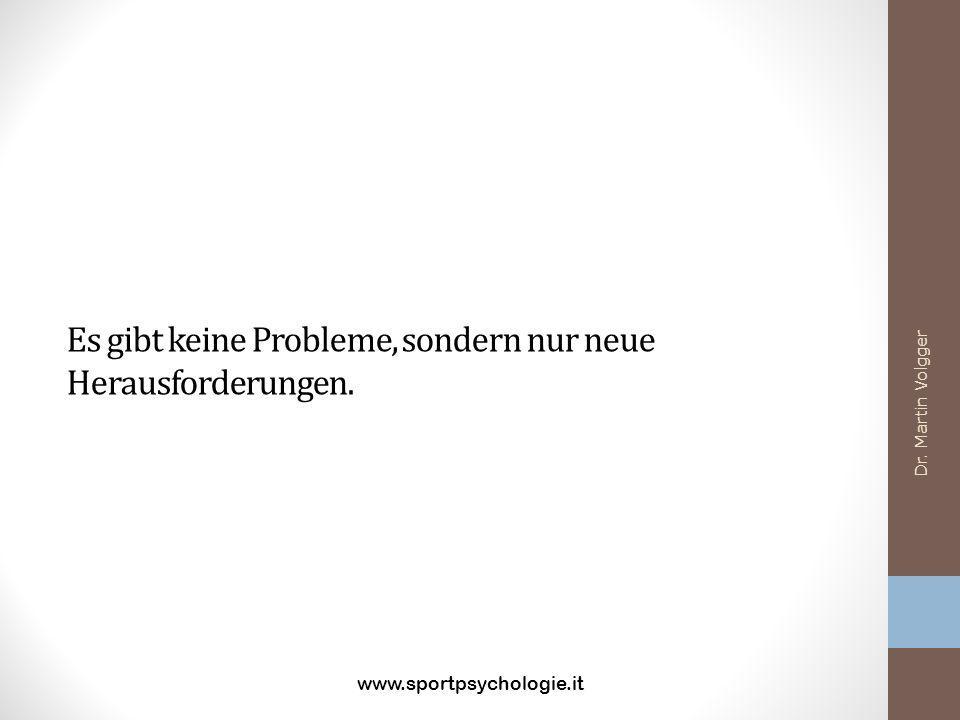 Es gibt keine Probleme, sondern nur neue Herausforderungen.