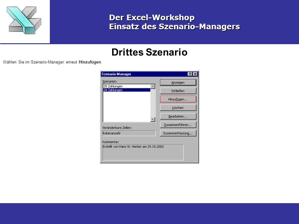 Drittes Szenario Der Excel-Workshop Einsatz des Szenario-Managers
