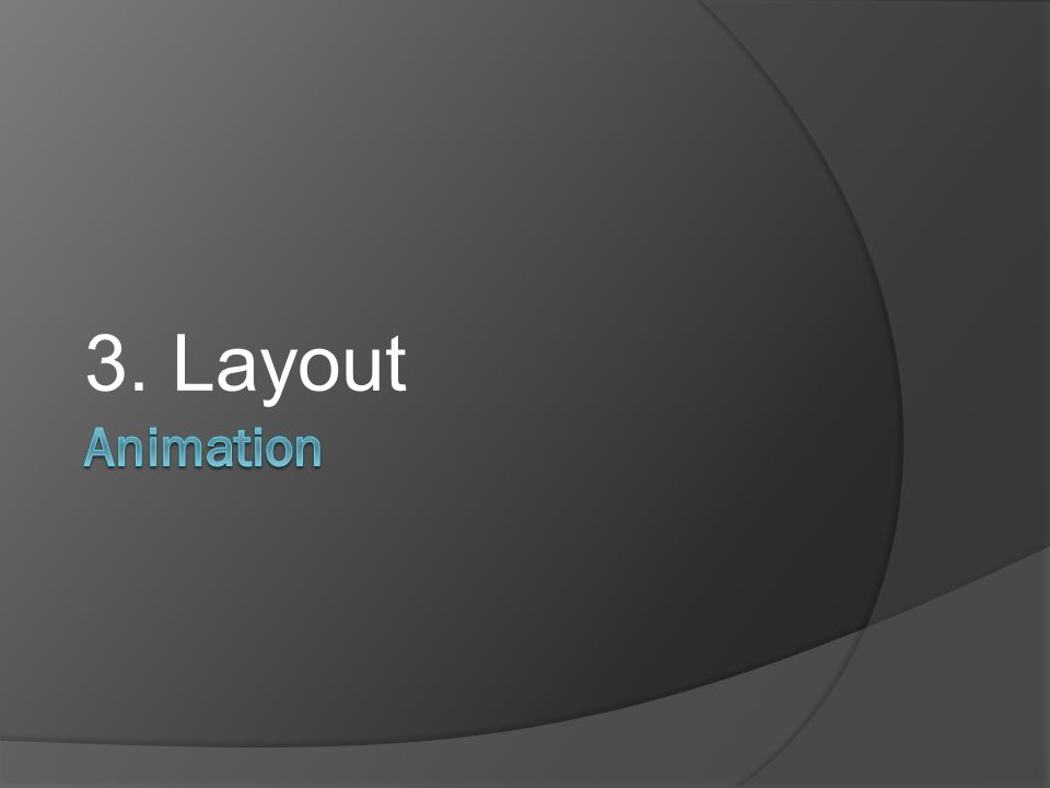 3. Layout Animation