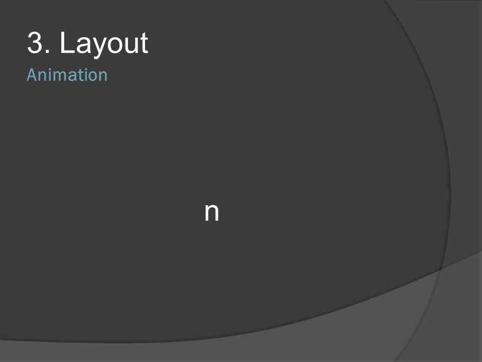 3. Layout Animation n