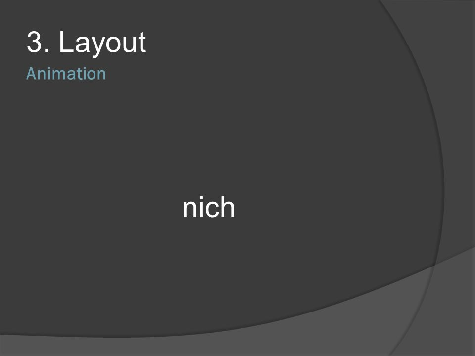3. Layout Animation nich