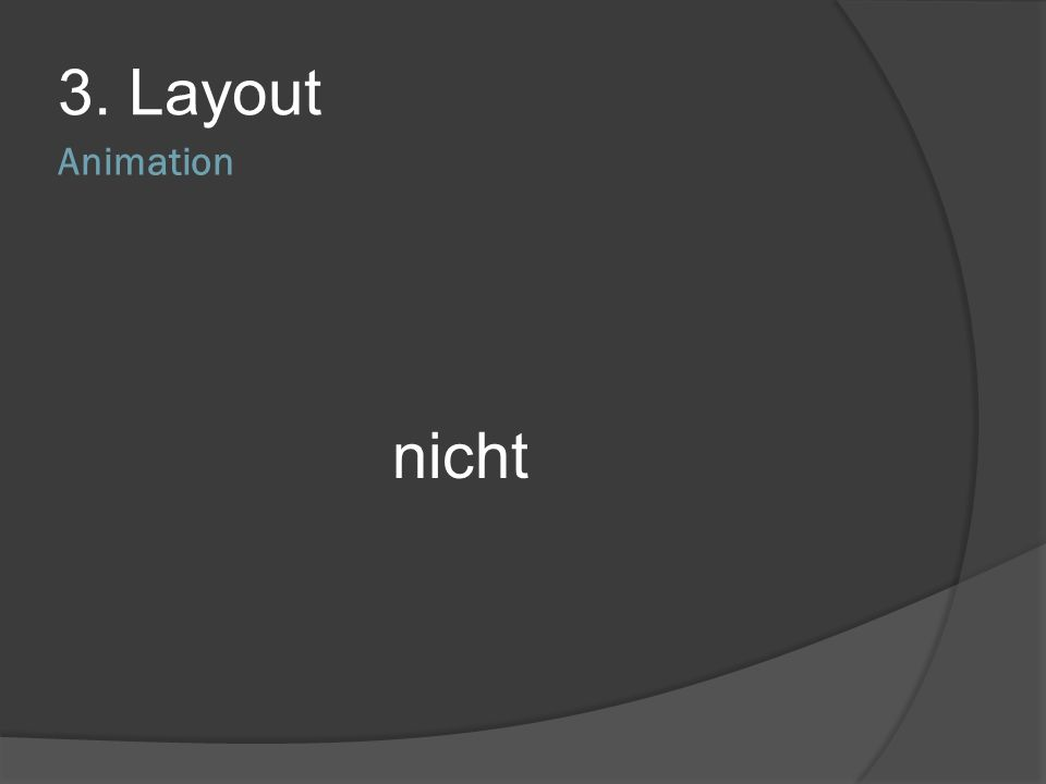 3. Layout Animation nicht