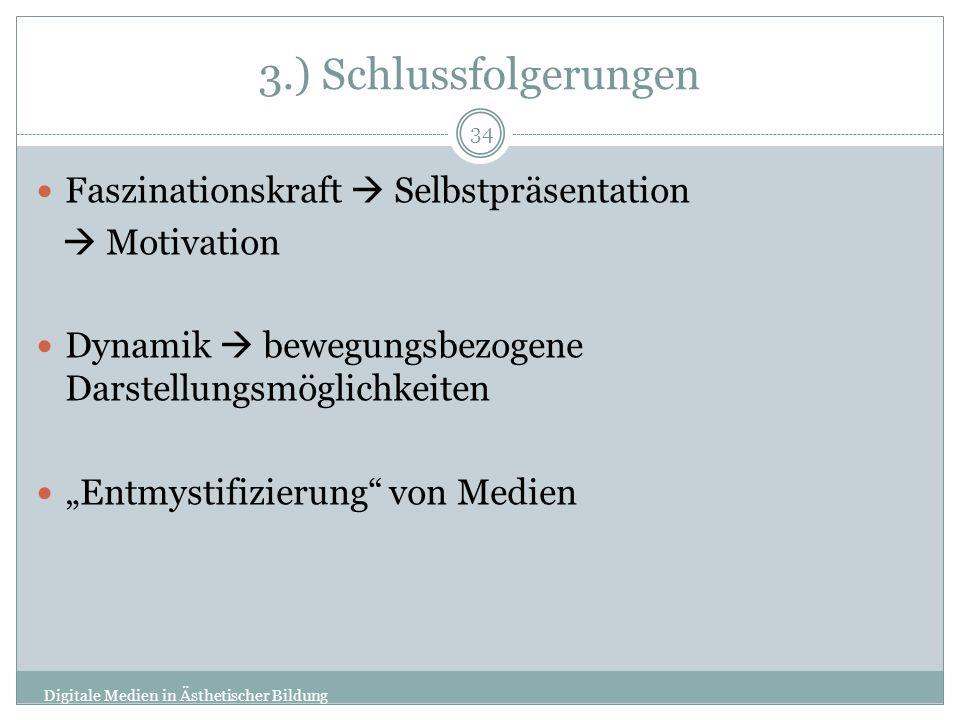 3.) Schlussfolgerungen Faszinationskraft  Selbstpräsentation