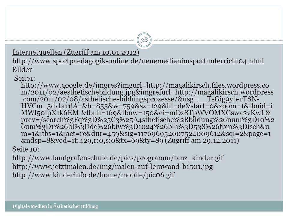 Internetquellen (Zugriff am 10.01.2012)